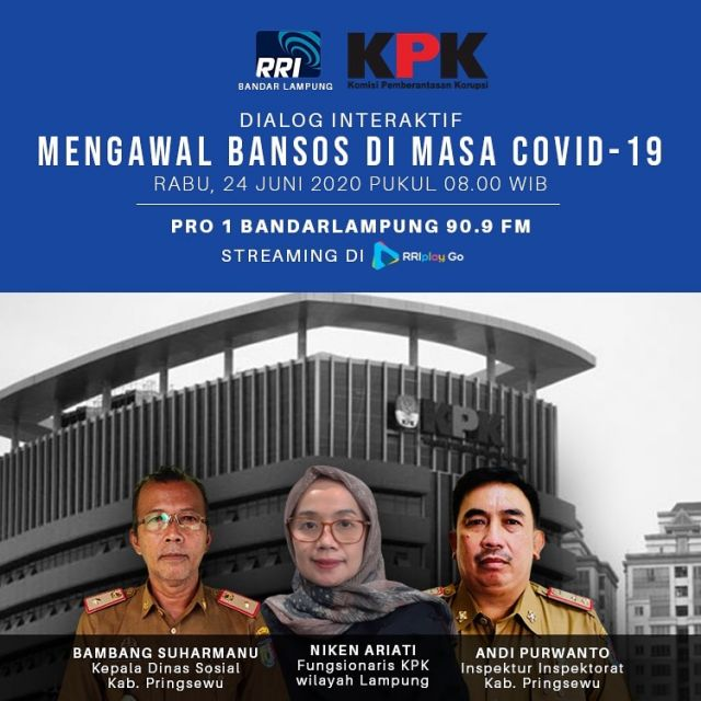 Dialog Interaktif RRI PRO I Bersama Pemkab Pringsewu dan KPK  Wilayah Lampung